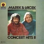 Marek & Vacek - Concert Hits II