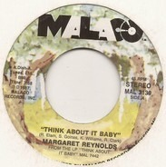 Margaret Reynolds - Think About It Baby / I'll Do Anything (For You)