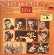 Margot Eskens, Hazy Osterwald Sextett, Peter Kraus - Das waren Schlager 1957
