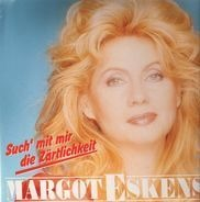 Margot Eskens - Such mit Mir Die Zärtlichkeit