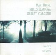 Mari Boine • Инна Желанная • Sergey Starostin - Winter in Moscow