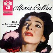Maria Callas - Die Schönsten Arien