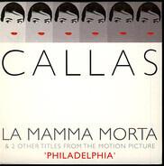 Maria Callas - La Mamma Morta & 2 Other Titles From The Motion Picture ' Philadelphia '