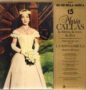Maria Callas / Leonard Bernstein / Vincenzo Bellini - La Sonnambula