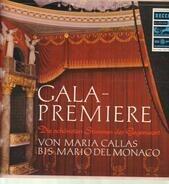 Maria Callas / Mario Del Monaco a.o. - Gala-Premiere - Die schönsten Stimmen der Gegenwart