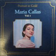 Maria Callas - Portrait In Gold Vol: 1