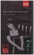Maria Callas - Maria Callas at Covent Garden 1962 and 1964