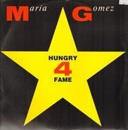 Maria Gomez - Hungry 4 Fame