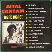 Maria Roanet - Aital Cantam
