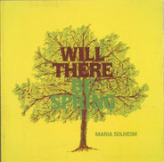 Maria Solheim - Will There Be Spring