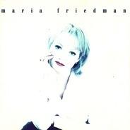 Maria Friedman - Maria Friedman