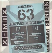 Mariah Carey feat. Cam'ron, Snoop Dogg feat. Pharrell & Uncle Charles, a.o. - X-Mix Urban Series 63