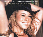 Mariah Carey Featuring Remix Versions With Nas And Joe - Thank God I Found You