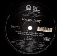 Mariah Carey - Say Somethin' (So So Def Remix)