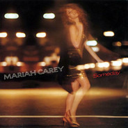 Mariah Carey - Someday