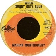 Marian Montgomery - When Sunny Gets Blue / Roll 'Em Pete