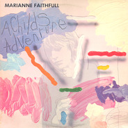Marianne Faithful - A Child's Adventure