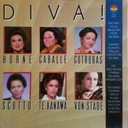 Marilyn Horne , Montserrat Caballé , Ileana Cotrubas , Renata Scotto , Kiri Te Kanawa , Frederica v - Diva: Six Great Voices