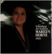 Marilyn Horne - Vollendung der Tradition