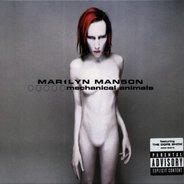 Marilyn Manson - Mechanical Animals