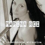 Marina Rei - L'Incantevole Abitudine