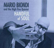 Mario Biondi And The High Five Quintet - Handful Of Soul