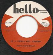 Mario Rondinella - Le Sette Perle Del Caribia / Soli