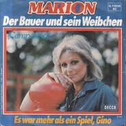 Marion - Der Bauer Und Sein Weibchen