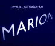 Marion - Let's All Go Together