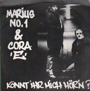 Marius No.1 & Cora 'E' - Könnt Ihr Mich Hör'n?