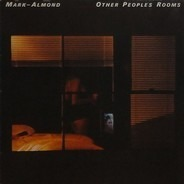 Mark-Almond - Other Peoples Rooms