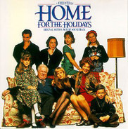 """Mark Isham - From The Original Motion Picture Soundtrack """"Home For The Holidays"""""""
