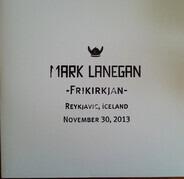 Mark Lanegan - -Frikirkjan- Reykjavic, Iceland