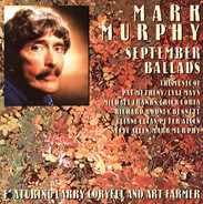 Mark Murphy Featuring Larry Coryell And Art Farmer - September Ballads