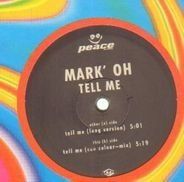 Mark' Oh - Tell Me
