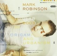 Mark Robinson - Origami & Urbanism