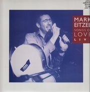 Mark Eitzel - Songs Of Love - (Live At The Borderline 17.1.91)