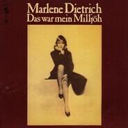 Marlene Dietrich - Das War Mein Milljöh
