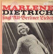 Marlene Dietrich - Marlene Dietrich Singt Alt-Berliner Lieder