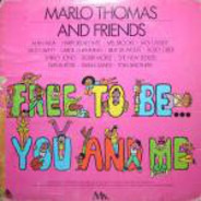 Marlo Thomas And Various - Free to Be...You and Me