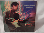 Marshall Crenshaw - Some Hearts / Whatever Way the Wind Blows