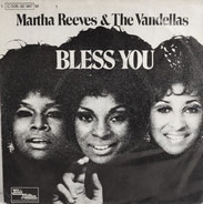Martha Reeves & The Vandellas - Bless You