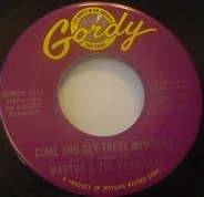 Martha & The Vandellas - Come And Get These Memories / Jealous Lover