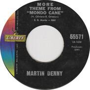Martin Denny - More Theme From 'Mondo Cane' / Little Boat
