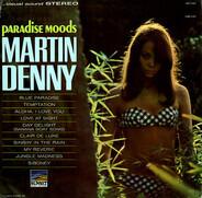 Martin Denny - Paradise Moods