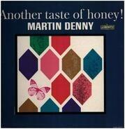 Martin Denny - Another Taste of Honey!