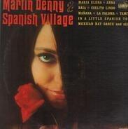 Martin Denny - Spanish Village