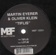 Martin Eyerer & Oliver Klein - TIFLIS