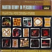 Martin Denny - In Person
