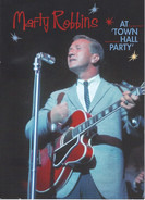 Marty Robbins - Marty Robbins At Town Hall Party